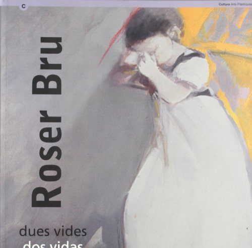 Descargar Libro : Dues Vides Roser Bru