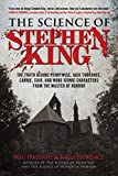 The Science of Stephen King: The Truth Behind