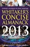 Whitaker's Concise Almanack 2013, , 1408172089