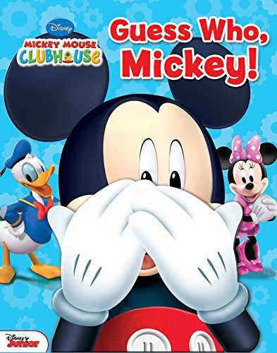 Disney Mickey Mouse Clubhouse: Guess Who, Mickey! -