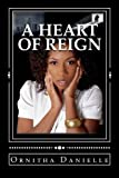 A Heart of Reign (Volume 1)