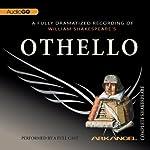 Othello: Arkangel Shakespeare | William Shakespeare
