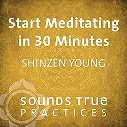 Start Meditating in 30 Minutes