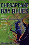 Chesapeake Bay Blues, Howard R. Ernst, 0742523519