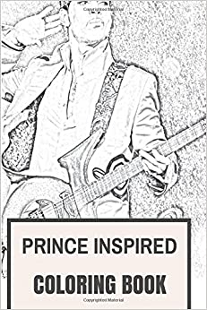 Prince Inspired Coloring Book Legendary Pop Rock Music And Flamboyant Tribute To The Best Musician Of All Time For Adults