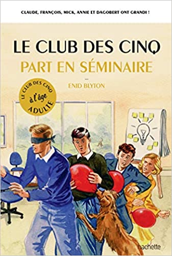Amazon Fr Le Club Des 5 Part En Seminaire Bruno Vincent
