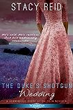 The Duke's Shotgun Wedding (Scandalous House of Calydon Series)