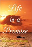 img - for Life is a Promise by Anne Marshall Bunney (2001-12-28) book / textbook / text book