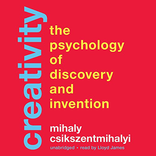 Creativity: The Psychology of Discovery and Invention by Gildan Media and Blackstone Audio