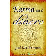 Karma con el dinero (Spanish Edition) Oct 2, 2009