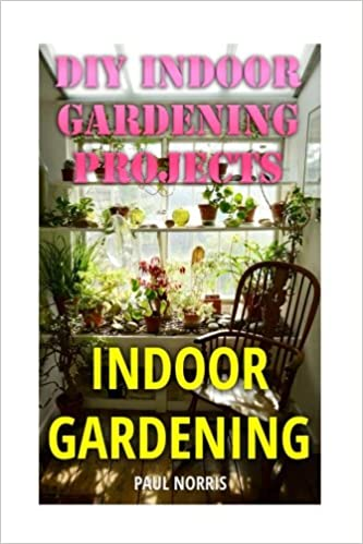 Indoor Gardening: DIY Indoor Gardening Projects