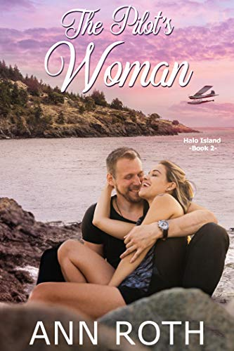Book: The Pilot's Woman (Halo Island Book 2) by Ann Roth