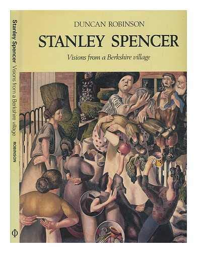 Stanley Spencer, visions from a Berkshire village