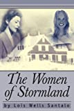The Women of Stormland, Lois Santalo, 0595317359