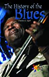 The History of the Blues, Charles G. Quill, 0823937062