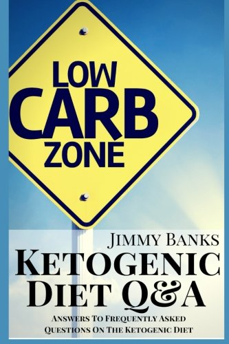1: Ketogenic Diet Q&A: Answers To Frequently Asked Questions On The Ketogenic Diet, Effective ...