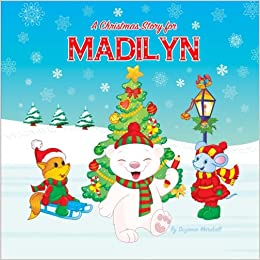 A Christmas Story for Madilyn: Christmas Story & Christmas Book