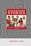 Singapore Stories: Language, Class, and the Chinese of Singapore, 1945-2000 - Student Edition