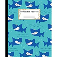 Composition Notebook: Wide Ruled Lined Paper Notebook Journal: Funny Shark Workbook for Girls Boys Kids Teens Students for Back to School and Home College Writing Notes