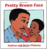Pretty Brown Face, Andrea Davis Pinkney, 0152006435