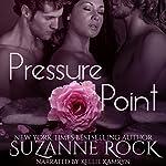 Pressure Point: Ecstasy Spa Series, Book 5 | Suzanne Rock