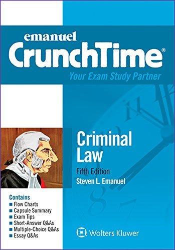 Download By Steven L. Emanuel - CrunchTime: Criminal Law (Emanuel Crunchtime) (5th Edition) (2015-05-06) [Paperback] ebook