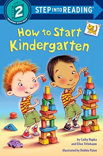 - How to Start Kindergarten (Step into Reading)