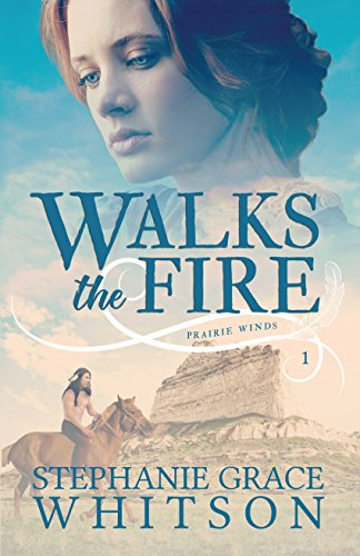 Walks the Fire (Prairie Winds Book 1) cover