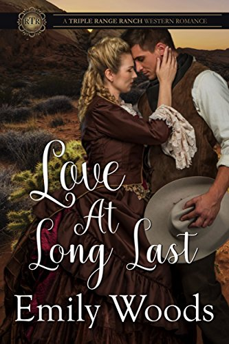 Love at Long Last (Triple Range Ranch Western Romance Book 3) by [Woods, Emily]