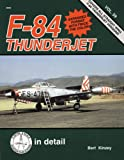 F-84 Thunderjet in detail & scale - D&S Vol. 59