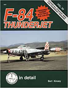 *** Squadron Signal No 8259 F-84 Thunderjet in Detail /& Scale ***