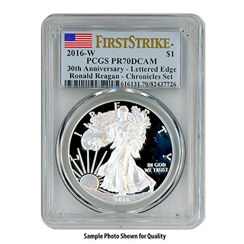 American Eagle Pcgs Coin Set - 2016 W American Silver Eagle $1 PR70DCAM PCGS First Strike-Coin & Chronicles Set