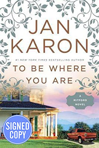 To Be Where You Are - Book #14 of the Mitford Years