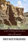 History of Arizona and New Mexico