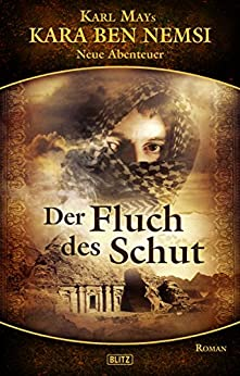 Der Fluch des Schut (German Edition) eBook: Hymer Georgy: Kindle Store