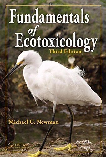 Fundamentals of Ecotoxicology, Third Edition