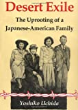 Front cover for the book Desert Exile: The Uprooting of a Japanese-American Family by Yoshiko Uchida