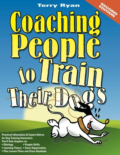 Coaching People to Train Their Dogs by Legacy Canine Behavior & Training, Incorporated