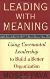 Leading with Meaning, Moses Pava, 1403961328