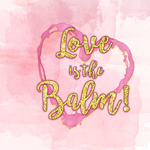 Love is the Balm Wedding Favors 12 Love is the Balm Lip Balm Favors Pink and Gold Favors Bridal Shower Favors