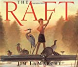 The Raft, Jim LaMarche, 0064438562