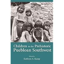 Children in Prehistoric Puebloan Southwest