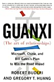 Guanxi (The Art of Relationships): Microsoft, China, and the Plan to Win the Road Ahead