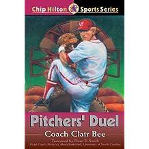 Pitchers' Duel (Chip Hilton Sports Series Book 7)