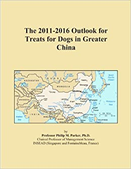 The 2011-2016 Outlook for Treats for Dogs in Greater China