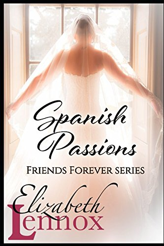 Spanish Passions (Friends Forever) PDF