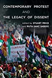 Contemporary Protest and the Legacy of Dissent, , 1783481765