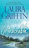 Untraceable [Mass Market Paperback] [2009] Original Ed. Laura Griffin