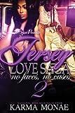 A Jersey Love Saga 2: No Faces, No Cases (A Jersey Love Saga: No Faces, No Cases) (Volume 2)