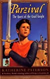 Parzival: The Quest of the Grail Knight by Katherine Paterson (2000-04-03)